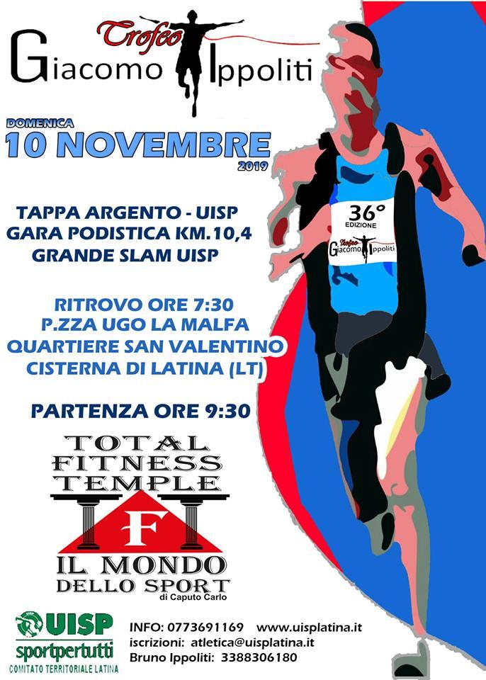 36mo Trofeo G. Ippoliti Corsa Podistica Km10,4 – Cisterna